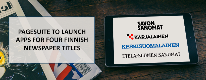 PageSuite to Launch Mobile & Tablet Apps for Four Finnish Newspaper Titles
