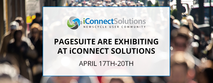 PageSuite Are Exhibiting at iConnect Solutions Next Month