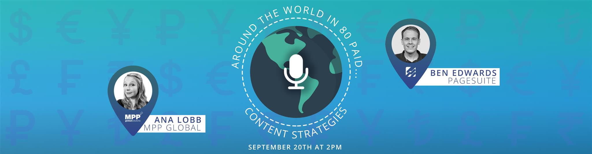 Header image of WEBINAR: Around the World in 80 Paid…Content Strategies