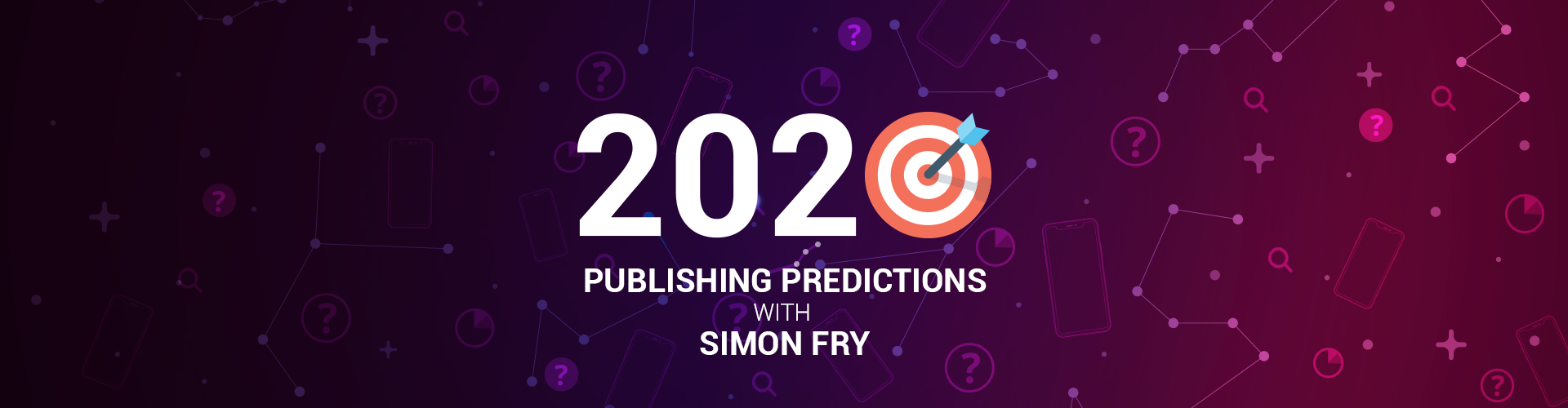 Image of 2020 Publishing Predictions with Simon Fry