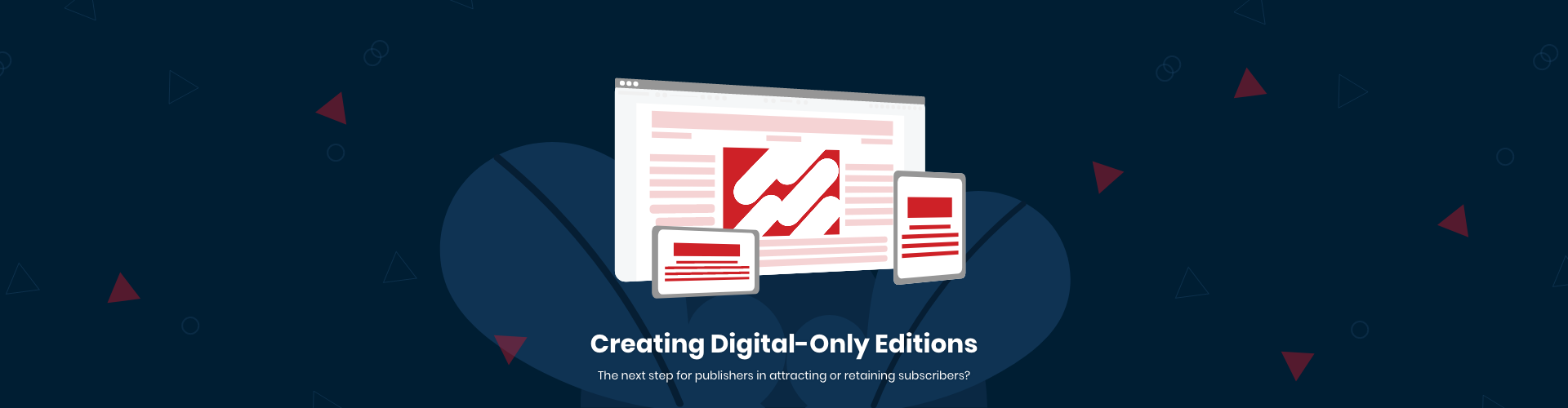Exploring Digital-Only Editions
